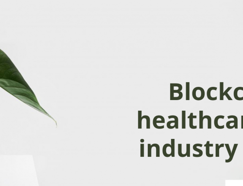 Blockchain in healthcare: why industry need it