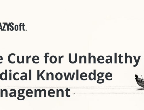 The Cure for Unhealthy Medical Knowledge Management